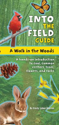 A Walk in the Woods By Warren, Emily Laber